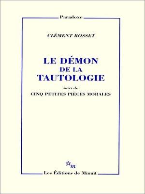 cover image of Le Démon de la tautologie, suivi de cinq petites pièces morales