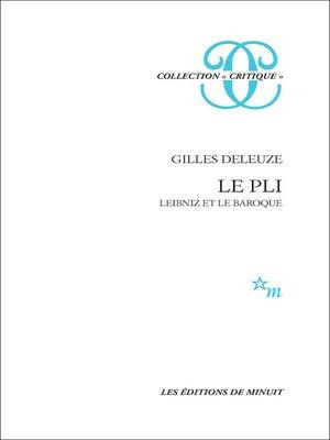 cover image of Le Pli. Leibniz et le Baroque