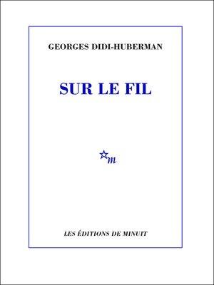 cover image of Sur le fil