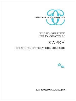cover image of Kafka. Pour une littérature mineure