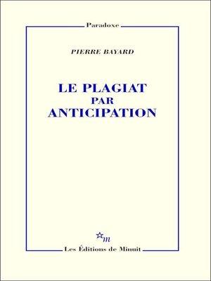 cover image of Le Plagiat par anticipation