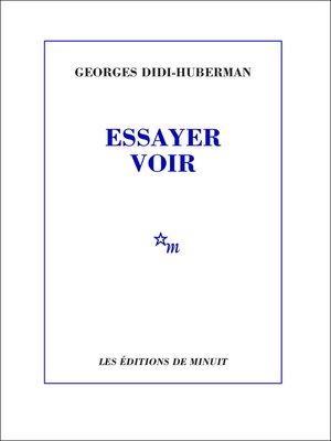 cover image of Essayer voir