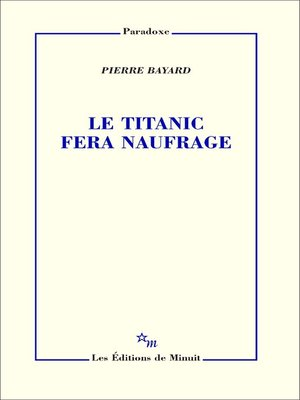 cover image of Le Titanic fera naufrage