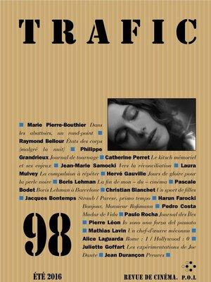 cover image of Trafic 98 (Eté 2016)