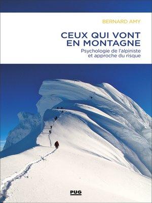 cover image of Ceux qui vont en montagne