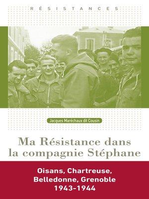 cover image of Ma Résistance dans la compagnie Stéphane
