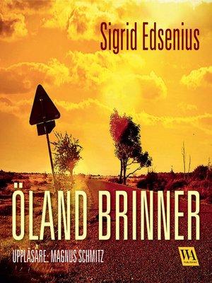 cover image of Öland brinner