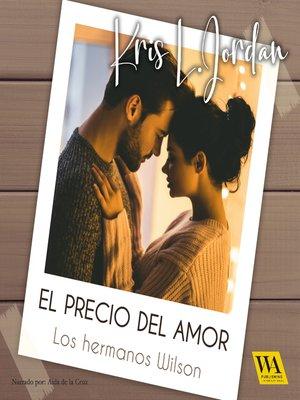 cover image of El precio del amor