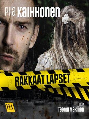 cover image of Rakkaat lapset