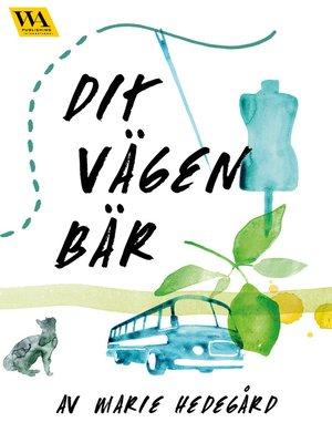 cover image of Dit vägen bär