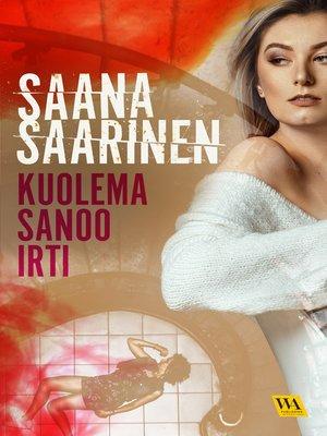 cover image of Kuolema sanoo irti