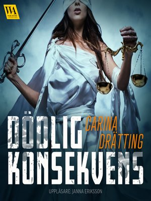 cover image of Dödlig konsekvens