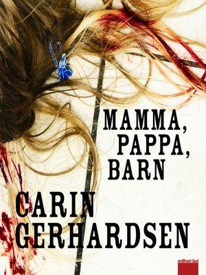 cover image of Mamma, pappa, barn