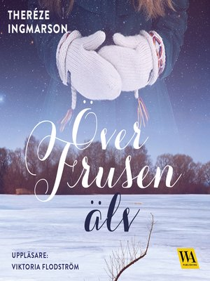 cover image of Över frusen älv