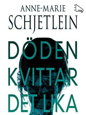 cover image of Döden kvittar det lika