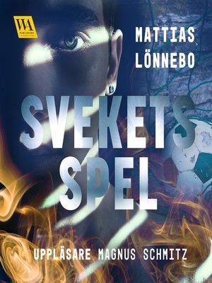 cover image of Svekets spel