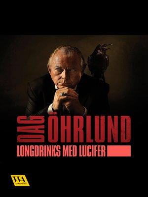 cover image of Longdrinks med Lucifer