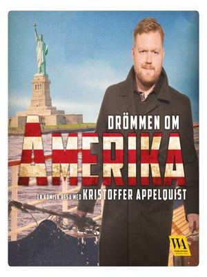 cover image of Drömmen om Amerika