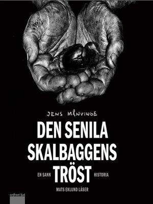 cover image of Den senila skalbaggens tröst
