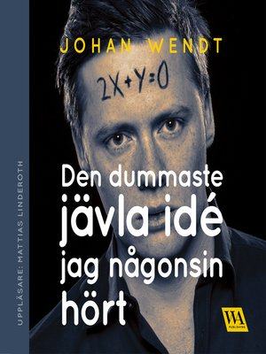 cover image of Den dummaste jävla idé jag någonsin hört