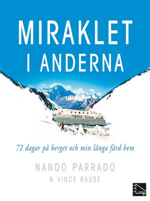 cover image of Miraklet i Anderna