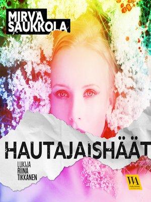 cover image of Hautajaishäät