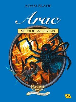 cover image of Arac--spindelkungen