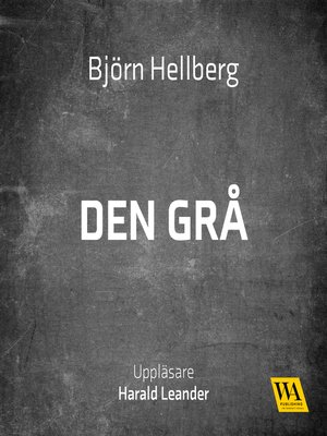 cover image of Den grå