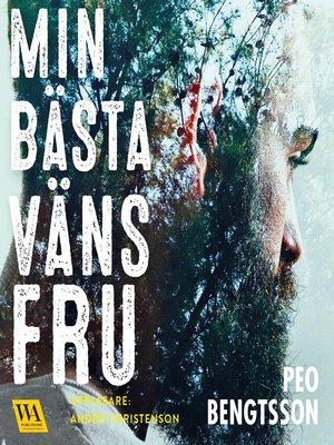 cover image of Min bästa väns fru