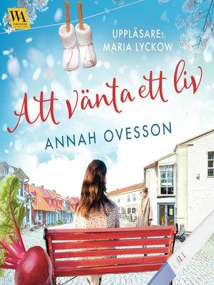 cover image of Att vänta ett liv