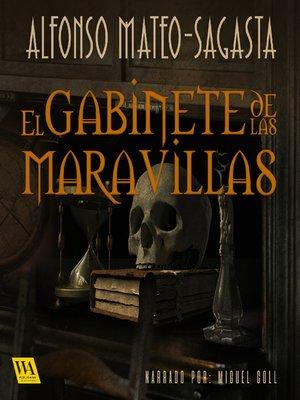 cover image of El gabinete de las maravillas