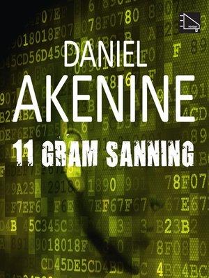 cover image of 11 gram sanning