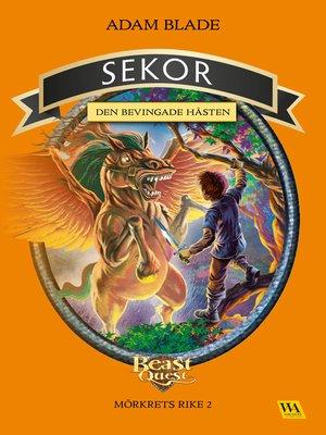 cover image of Sekor--den bevingade hästen