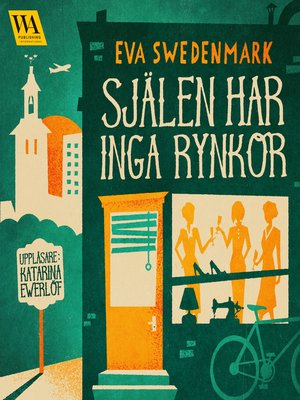 cover image of Själen har inga rynkor