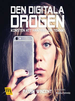 cover image of Den digitala drogen