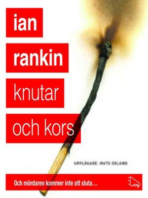 cover image of Knutar och kors
