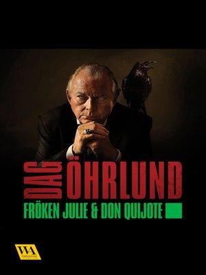 cover image of Fröken Julie och Don Quijote
