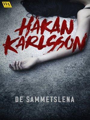 cover image of De sammetslena