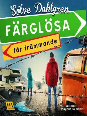 cover image of Färglösa får främmande