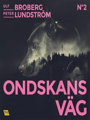 cover image of Ondskans väg