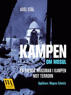 cover image of Kampen om Mosul