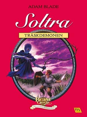 cover image of Soltra--träskdemonen