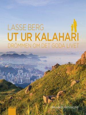 cover image of Ut ur Kalahari