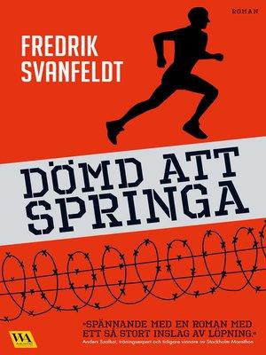 cover image of Dömd att springa