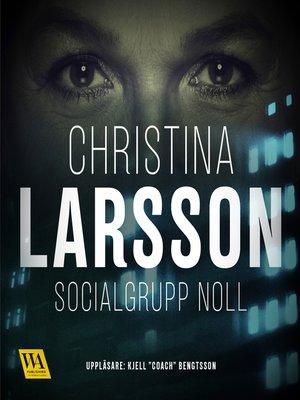 cover image of Socialgrupp noll