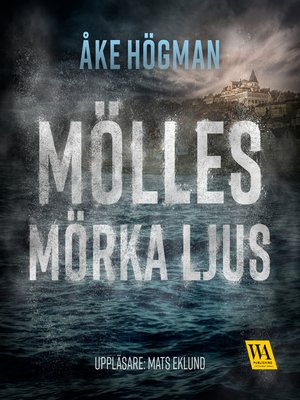 cover image of Mölles mörka ljus
