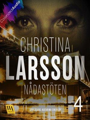 cover image of Nådastöten [Colorized Audio] Del 4