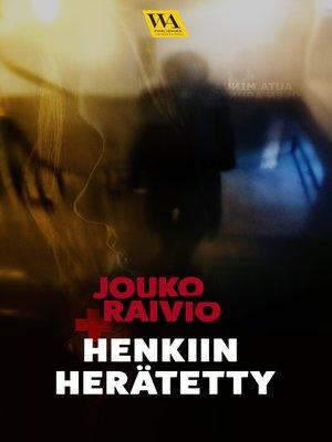cover image of Henkiin herätetty
