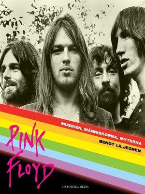 cover image of Pink Floyd  Musiken, människorna, myterna