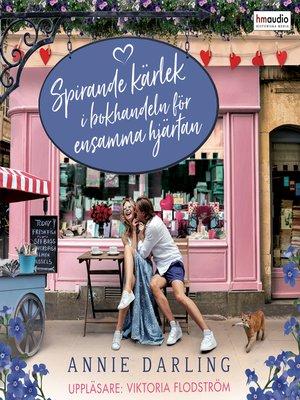 cover image of Spirande kärlek i bokhandeln för ensamma hjärtan